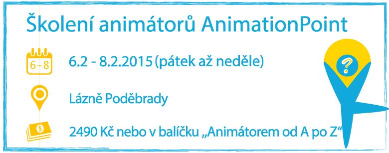Školení animátorů AnimationPoint 6.2. - 8.2. Podebrady