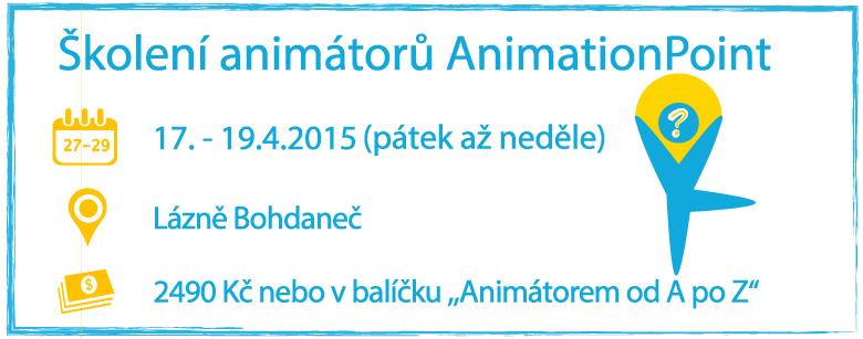 Školení animátorů AnimationPoint 17.4. - 19.4. Lázně Bohdaneč