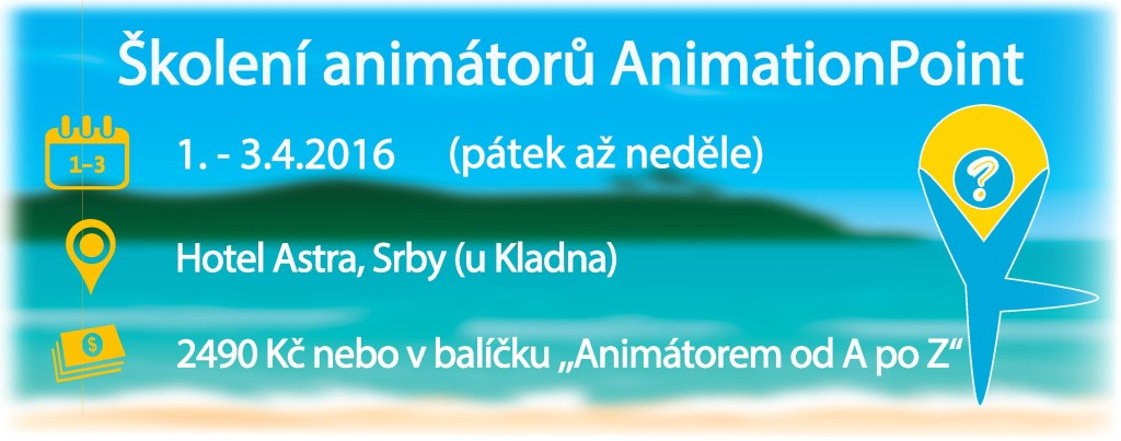 Školení animátorů AnimationPoint - DUBEN 2016