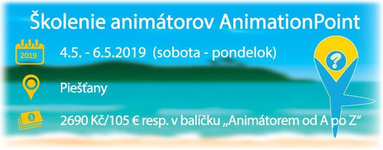 Škoílenie animátorov AnimationPoint - máj 2019