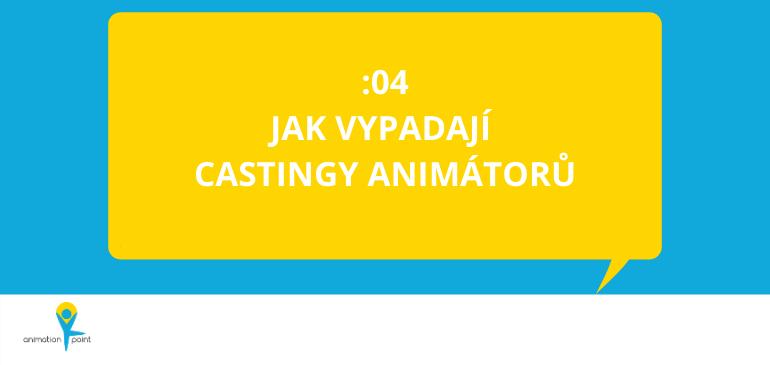 PODCAST: Jak vypadají castingy animátorů?