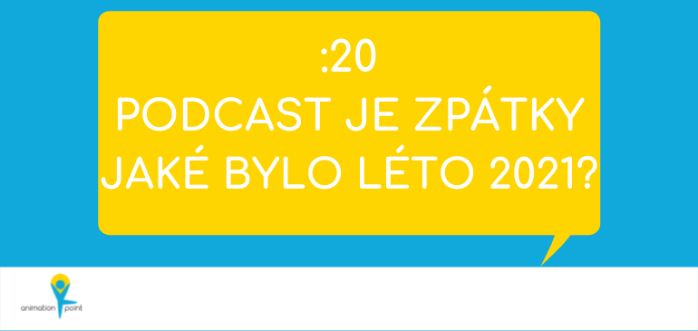 PODCAST: Podcast je zpátky! Jaké bylo léto 2021?